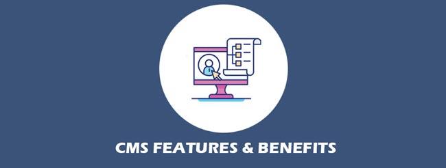 CMS Advantages Features Benefits For Website