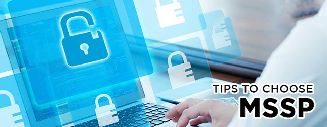 Tips To Choose The Best Managed Security Service Provider