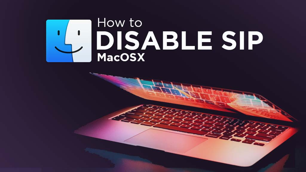 How to disable SIP macOS Catalina Mojave