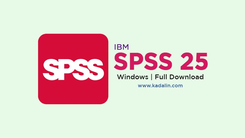 IBM SPSS 25 Full Download Software Windows