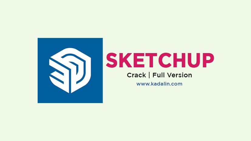 Sketchup Pro Full Download With Crack