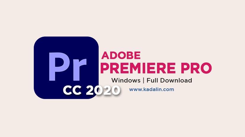 Adobe Premiere Pro 2020 Full Download Crack
