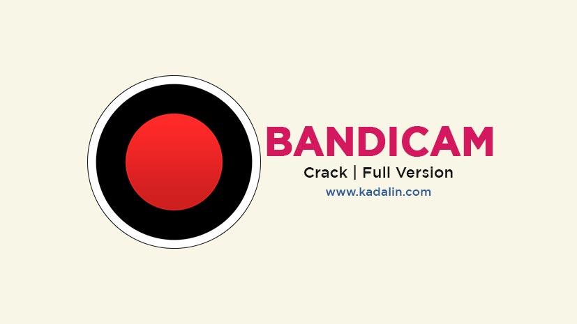 Bandicam Full Download Software Windows