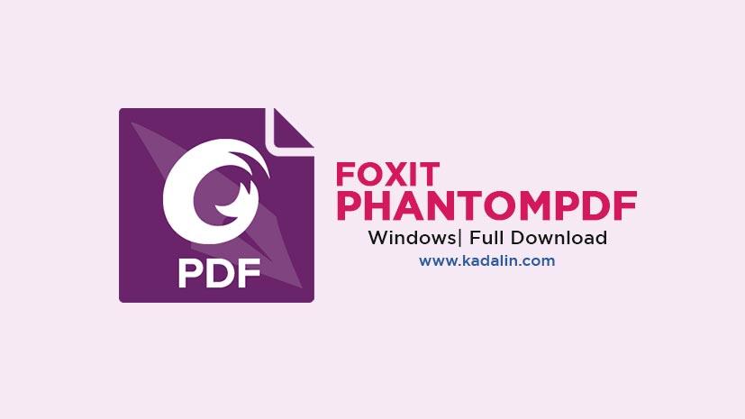 Foxit Phantom PDF Full Download 10.1 (+Portable)