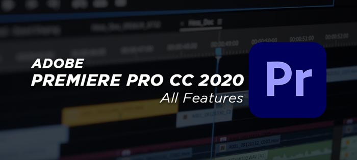 Premiere Pro CC 2020 Full Features With Crack