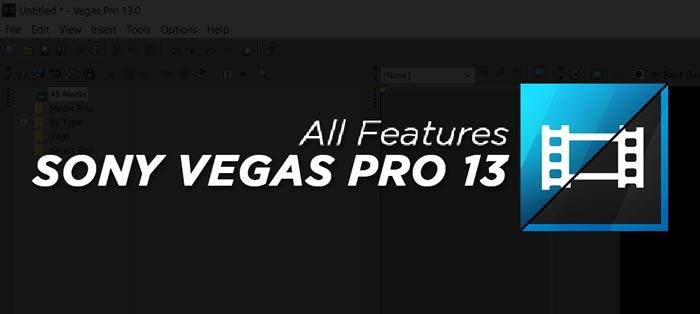 Sony Vegas Pro 13 Full Features
