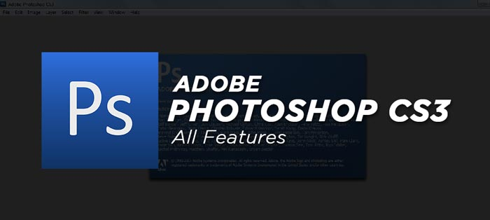 Photoshop CS3 Full Software Features