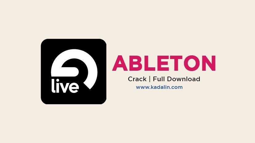 Ableton Live Full Download Crack Windows