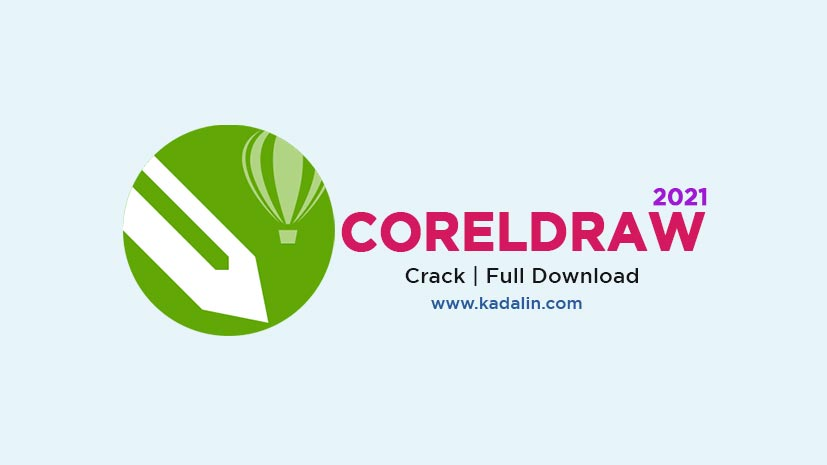 CorelDraw 2021 Full Download Crack 64 Bit