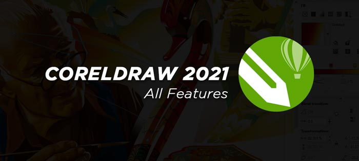 CorelDraw 2021 Full Software Features