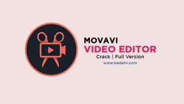 Movavi Video Editor Full Download Crack Windows