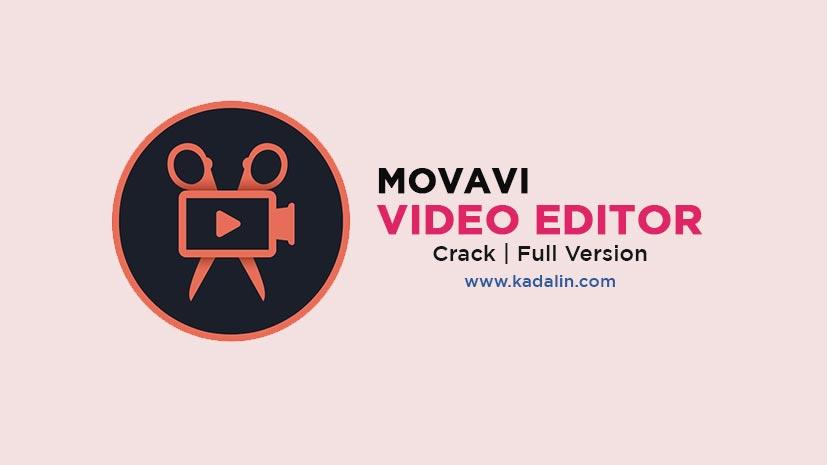 Movavi Video Editor Free Download Full Software Windows
