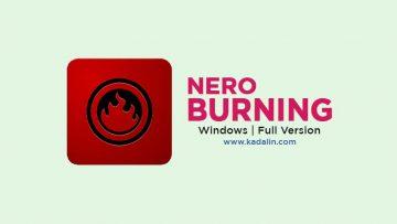 Nero Burning ROM Full Download With Crack