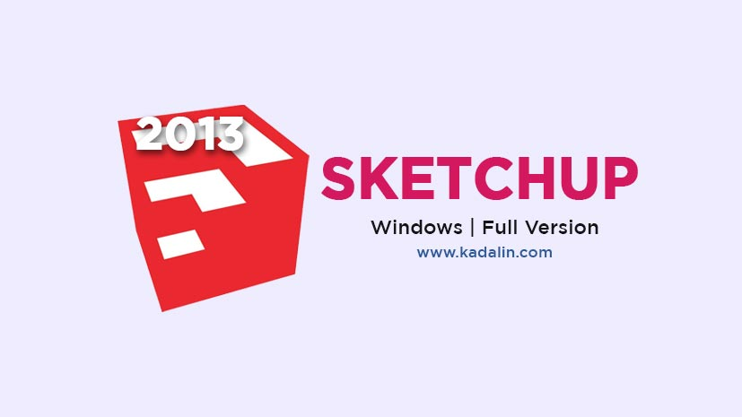 Sketchup Pro 2013 Full Download With Crack