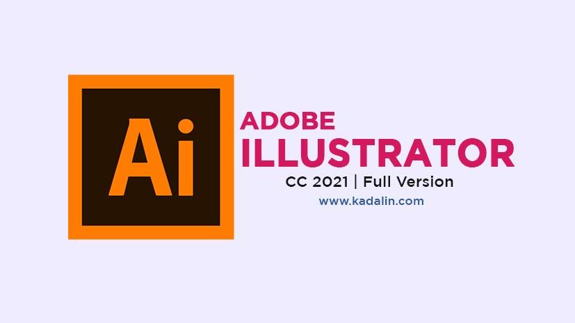 Adobe Illustrator 2021 Free Download Full Version Windows