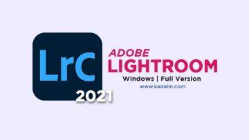 Adobe Lightroom Classic 2021 Full Download Crack Windows