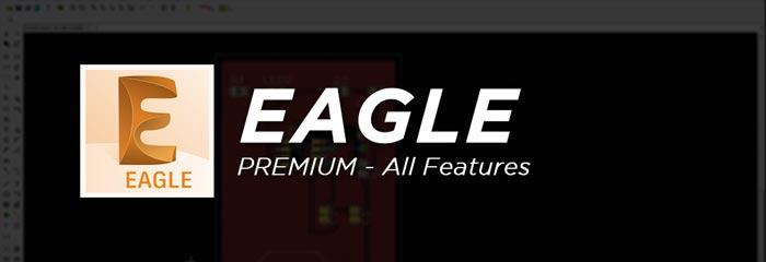 EAGLE Premium Full Software Features
