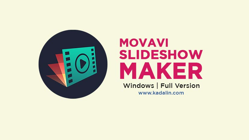 Movavi Slideshow Maker Full Download Crack Windows