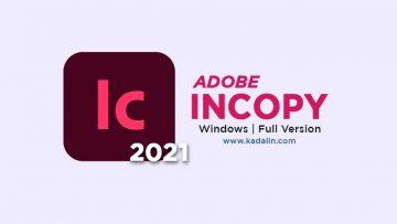 Adobe InCopy 2021 Full Download Crack Windows