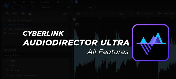AudioDirector Full New Features